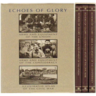 Echoes of Glory (Full 3 Volume Set)