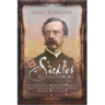 Sickles at Gettysburg: The Controversial Civil War General ...