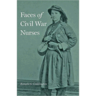 Faces of Civil War Nurses