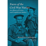 Faces of the Civil War Navies: An Album of Union and Confederate Sailors