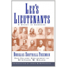 Lees Lieutenants: A Study in Command