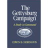 The Gettysburg Campaign -- A Study In Command