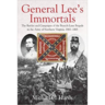 General Lee's Immortals: The Battles and Campaigns of the Branch-Lane Brigade