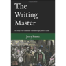 The Writing Master: The Story of the Gentleman-Thief and Forger, James B. Crosse