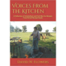 Voices From the Kitchen: A Collection of Antebellum and Civil War Era Recipes