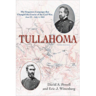 Tullahoma: The Forgotten Campaign that Changed the Course of the Civil War
