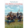 The Devil's to Pay: John Buford at Gettysburg: A History and Walking Tour