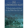 One Continuous Fight: The Retreat from Gettysburg and the Pursuit of Lee's Army of Northern Virginia