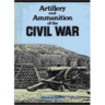 Artillery and Ammunition of the Civil War