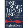 Landscape Turned Red : The Battle of Antietam